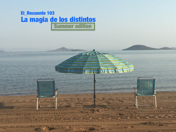 Ep.103 – La magia de los distintos – Summer Edition